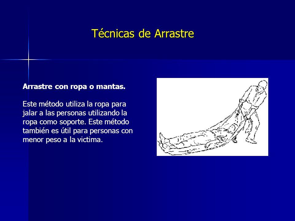 Técnicas de Arrastre Arrastre con ropa o mantas.