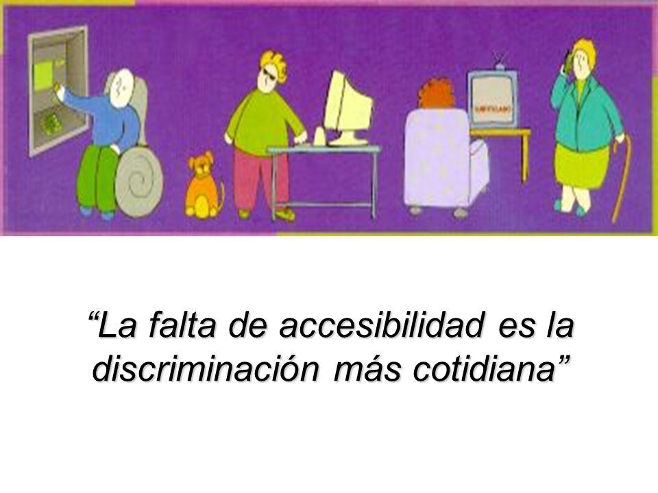 La falta de accesibilidad es la discriminación más cotidiana
