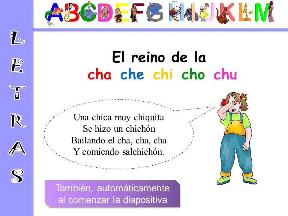 El reino de la cha-che-chi-cho-chu