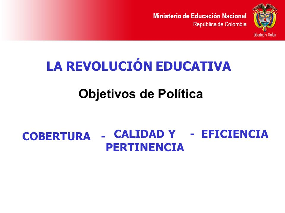 LA REVOLUCIÓN EDUCATIVA