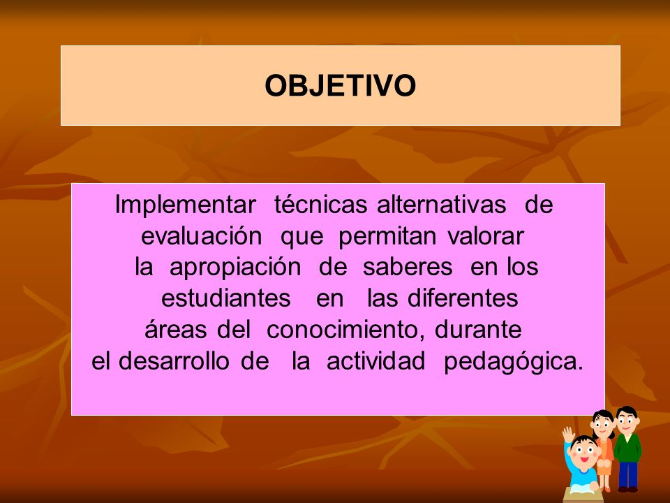 OBJETIVO Implementar técnicas alternativas de