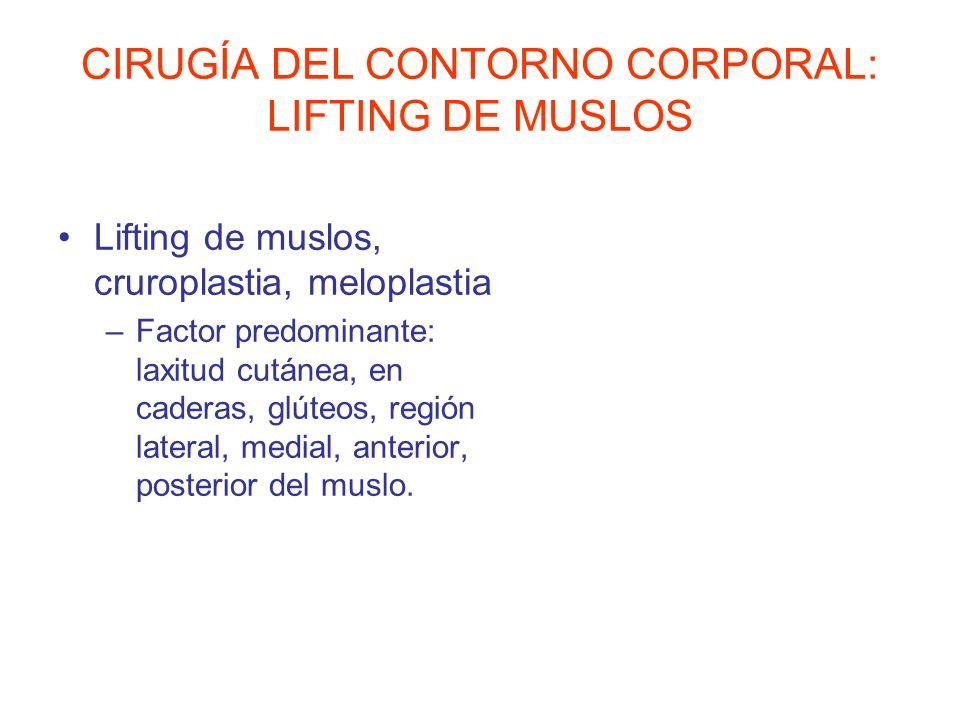 CIRUGÍA DEL CONTORNO CORPORAL: LIFTING DE MUSLOS