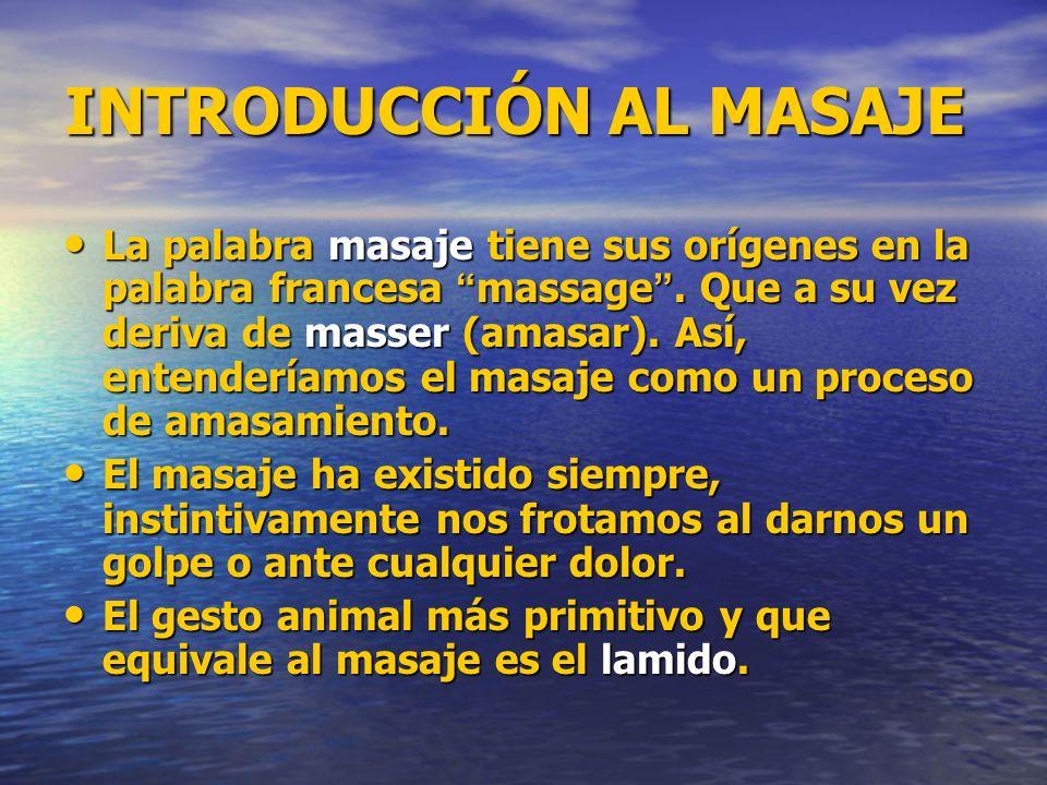 INTRODUCCIÓN AL MASAJE