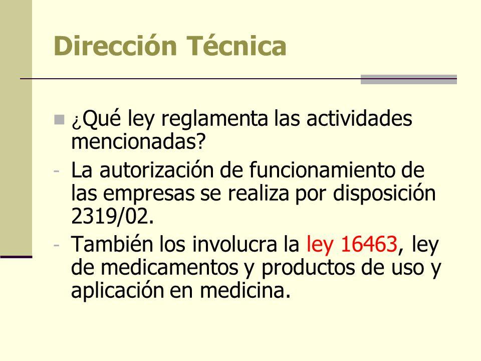 Dirección Técnica ¿Qué ley reglamenta las actividades mencionadas