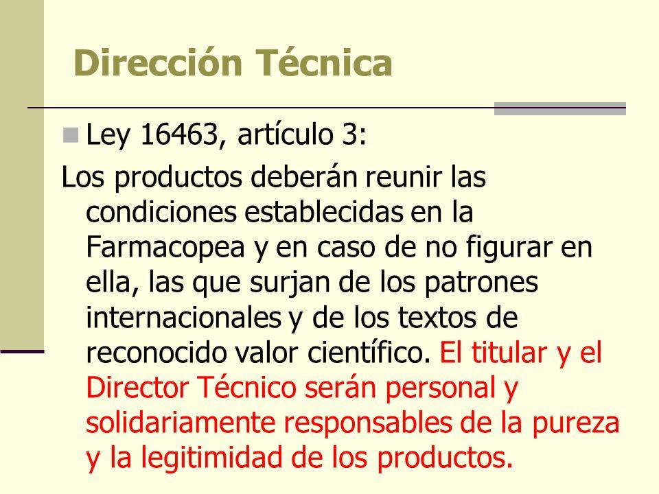 Dirección Técnica Ley 16463, artículo 3: