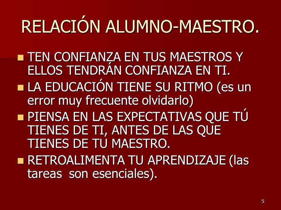 RELACIÓN ALUMNO-MAESTRO.