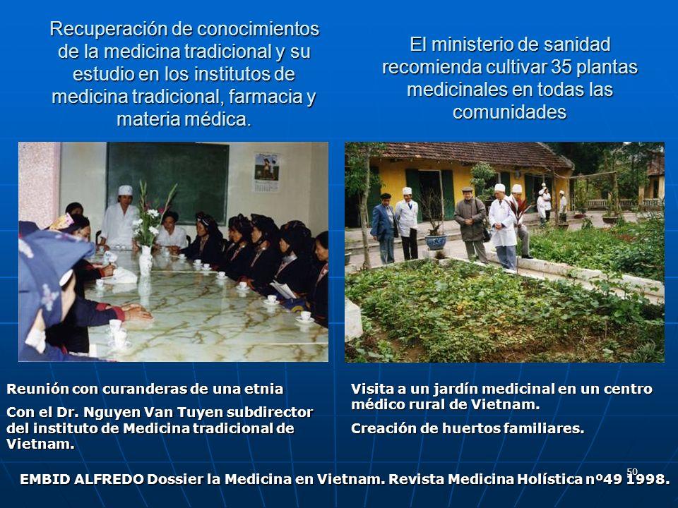 Recuperación de conocimientos de la medicina tradicional y su estudio en los institutos de medicina tradicional, farmacia y materia médica.