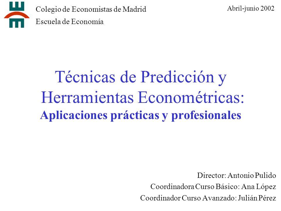 Abril-junio 2002 Colegio de Economistas de Madrid. Escuela de Economía.