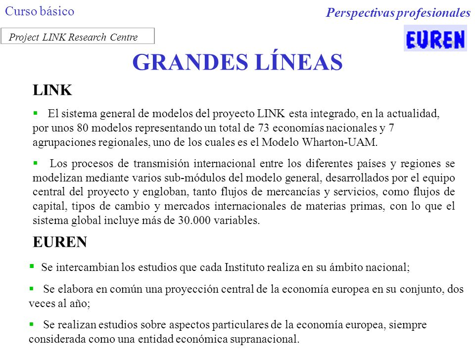 GRANDES LÍNEAS LINK EUREN Curso básico Perspectivas profesionales