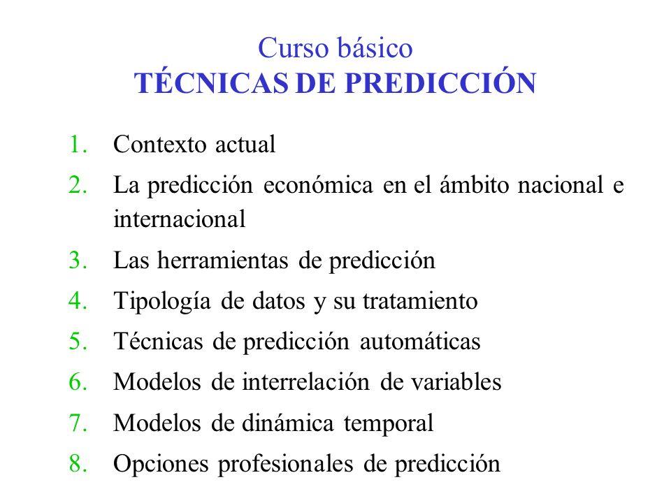Curso básico TÉCNICAS DE PREDICCIÓN