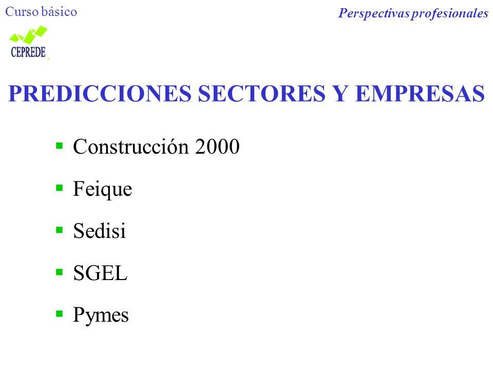 PREDICCIONES SECTORES Y EMPRESAS