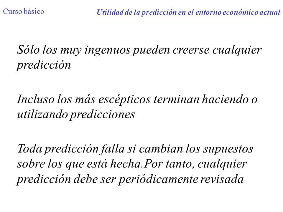 Utilidad de la predicción en el entorno económico actual