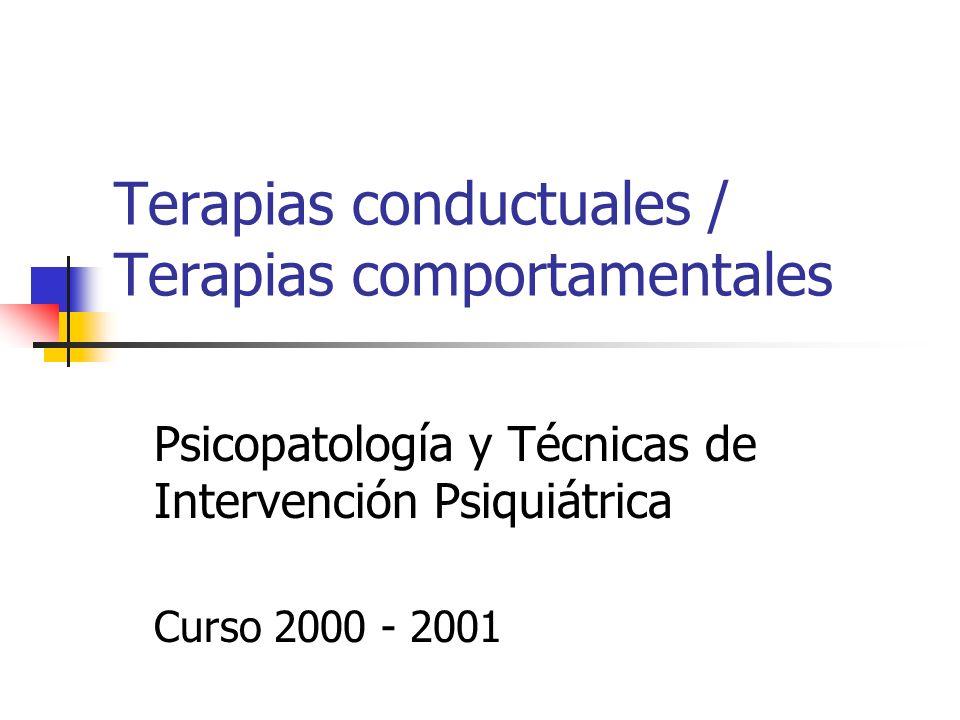 Terapias conductuales / Terapias comportamentales