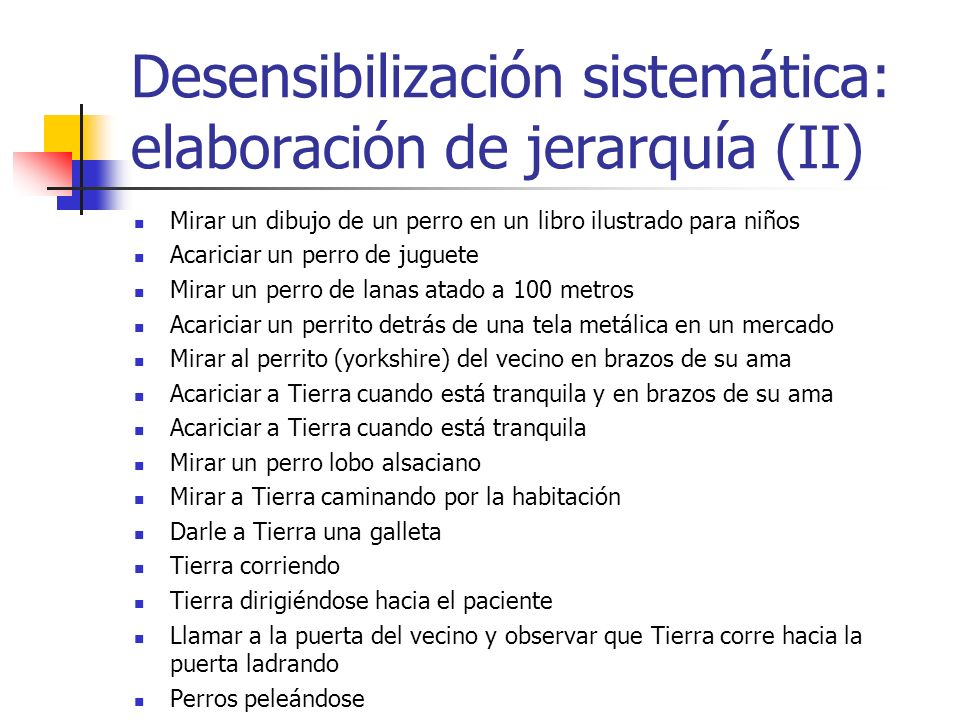 Desensibilización sistemática: elaboración de jerarquía (II)