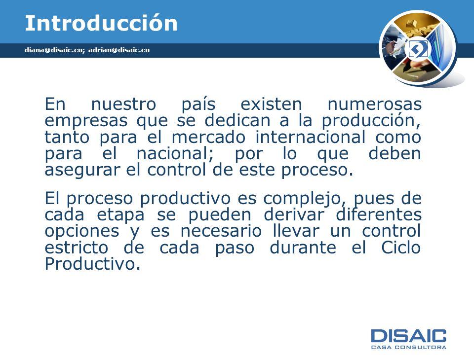 Introducción diana@disaic.cu; adrian@disaic.cu.