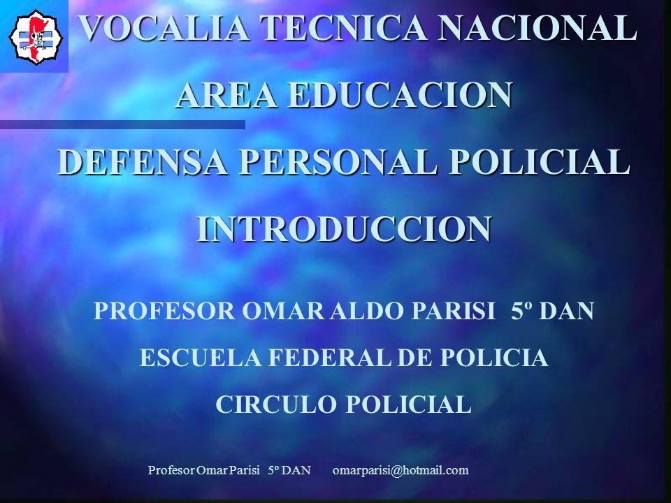 VOCALIA TECNICA NACIONAL AREA EDUCACION DEFENSA PERSONAL POLICIAL