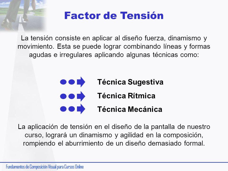 Factor de Tensión Técnica Sugestiva Técnica Rítmica Técnica Mecánica