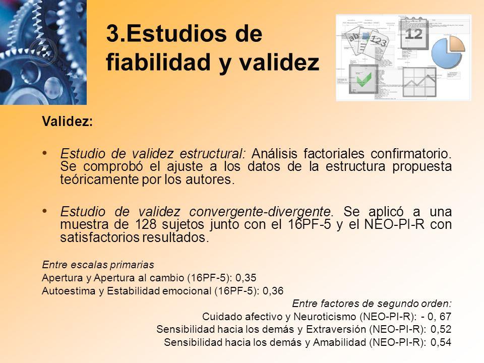 3.Estudios de fiabilidad y validez