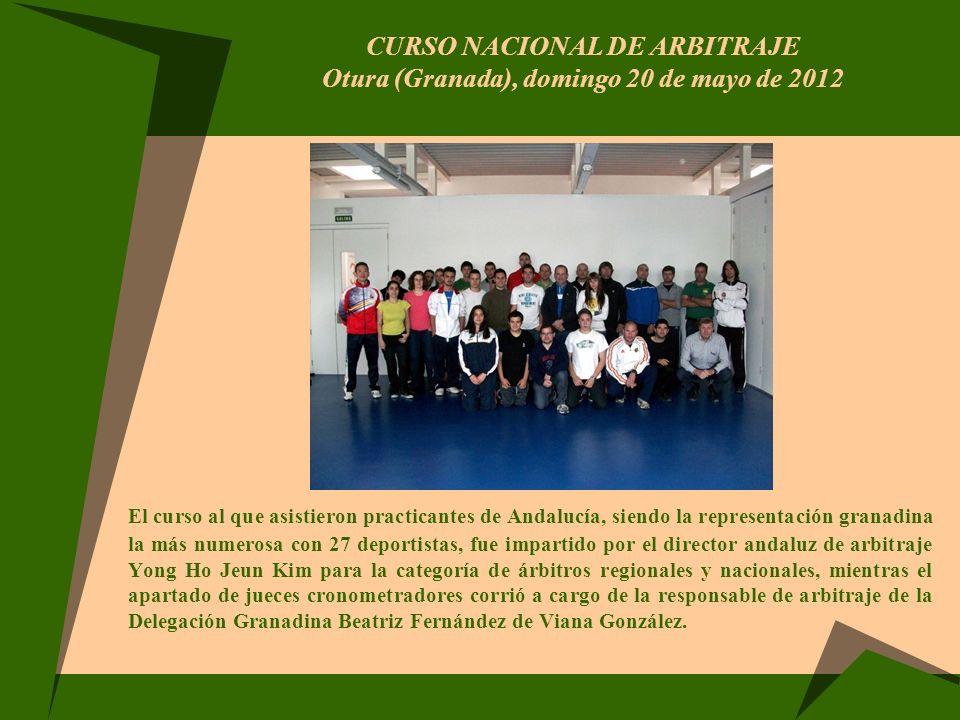 CURSO NACIONAL DE ARBITRAJE Otura (Granada), domingo 20 de mayo de 2012