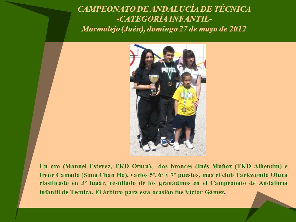 CAMPEONATO DE ANDALUCÍA DE TÉCNICA -CATEGORÍA INFANTIL- Marmolejo (Jaén), domingo 27 de mayo de 2012