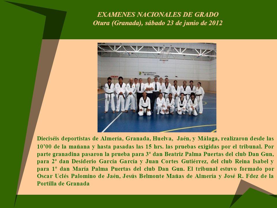 EXAMENES NACIONALES DE GRADO Otura (Granada), sábado 23 de junio de 2012
