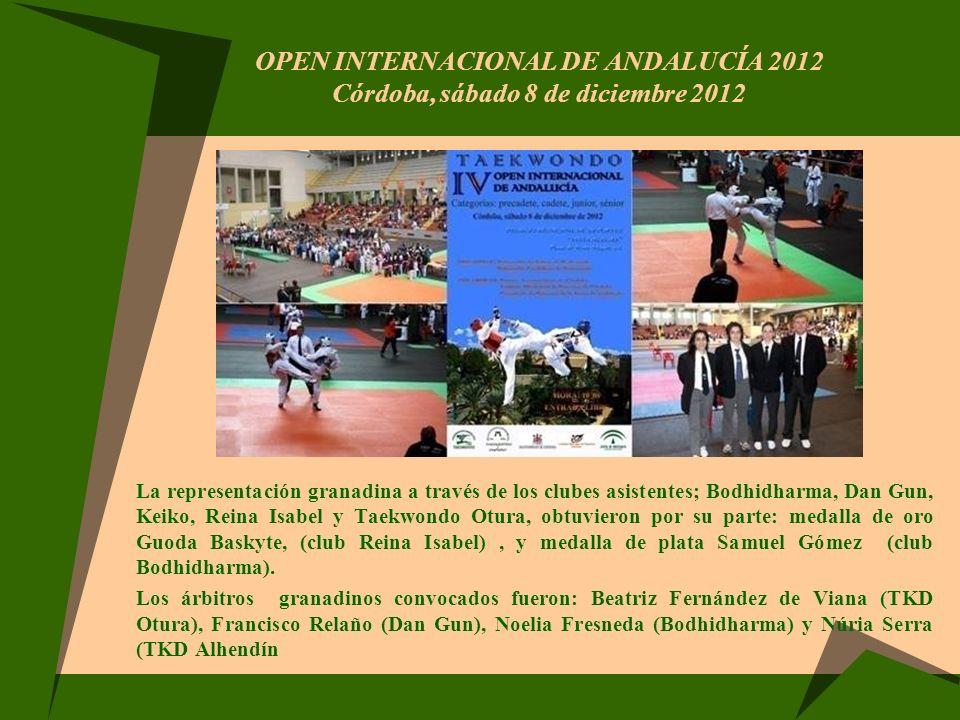 OPEN INTERNACIONAL DE ANDALUCÍA 2012 Córdoba, sábado 8 de diciembre 2012