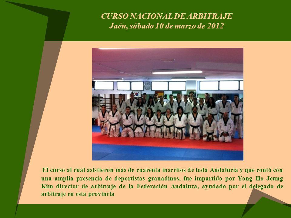 CURSO NACIONAL DE ARBITRAJE Jaén, sábado 10 de marzo de 2012