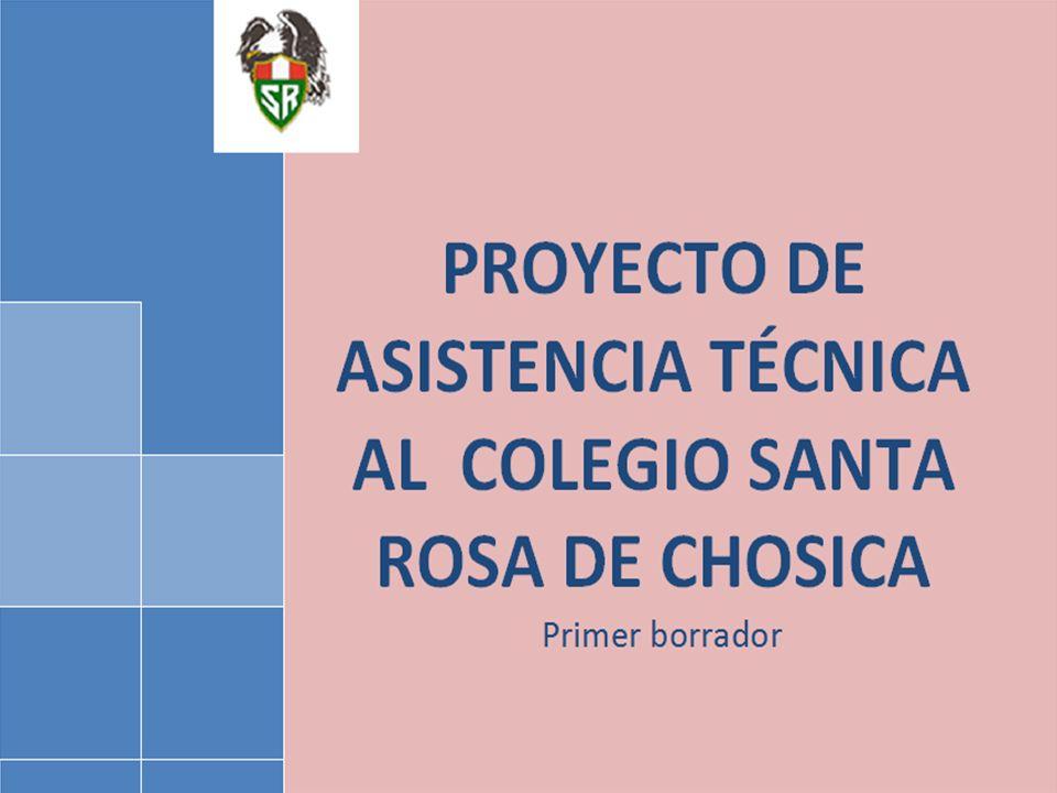 Proyecto de asistencia técnica al colegio Santa Rosa de Chosica