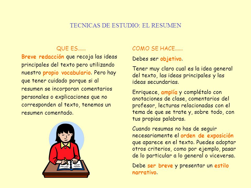 TECNICAS DE ESTUDIO: EL RESUMEN