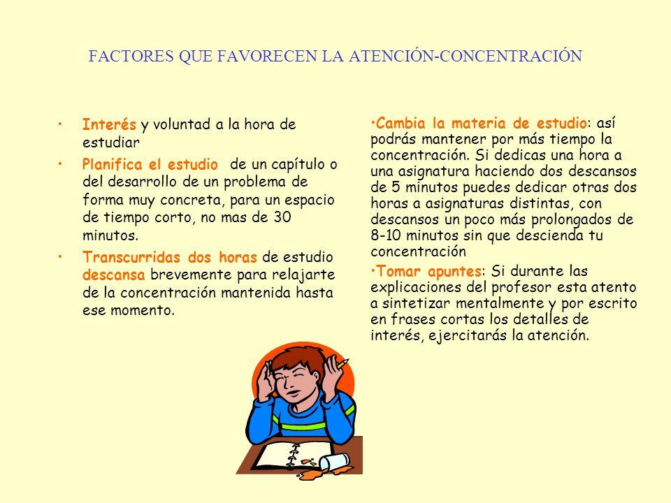 FACTORES QUE FAVORECEN LA ATENCIÓN-CONCENTRACIÓN