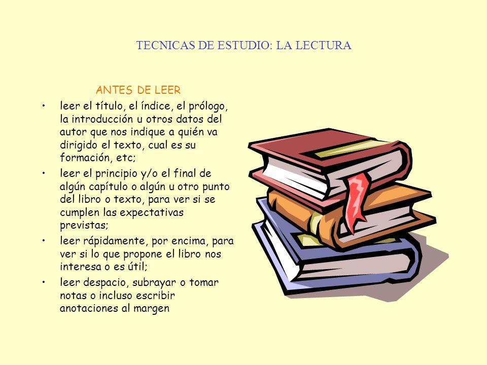 TECNICAS DE ESTUDIO: LA LECTURA