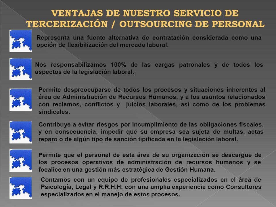 VENTAJAS DE NUESTRO SERVICIO DE TERCERIZACIÓN / OUTSOURCING DE PERSONAL
