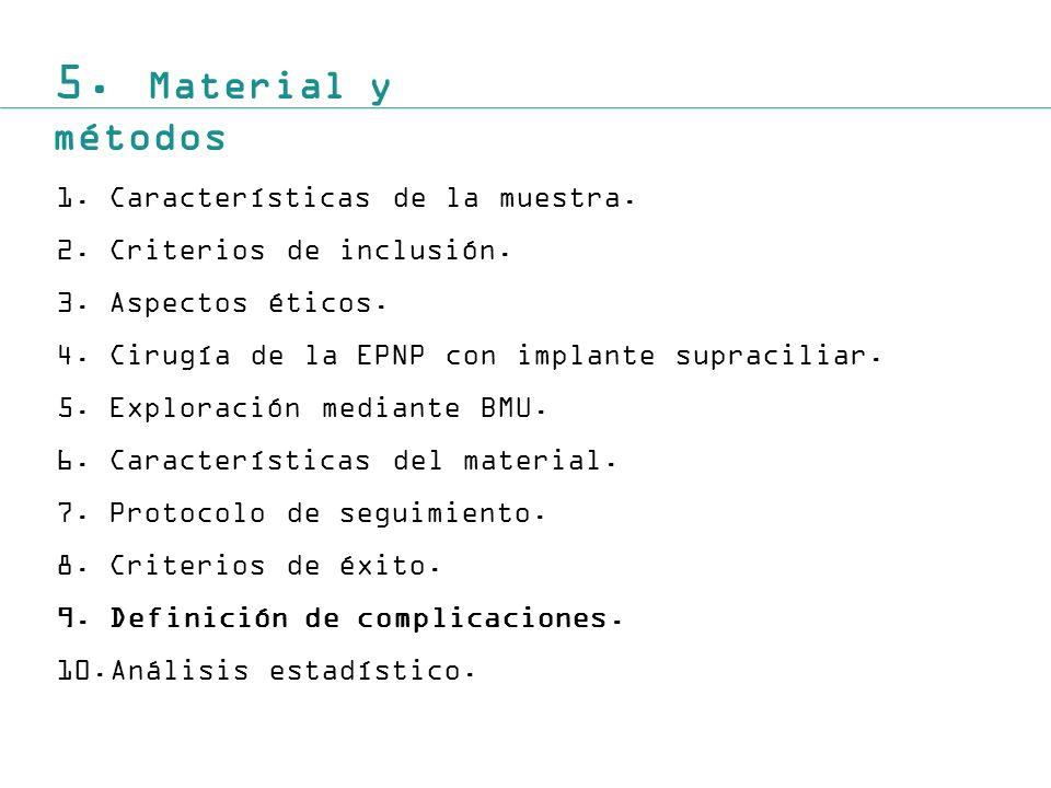 5. Material y métodos Características de la muestra.