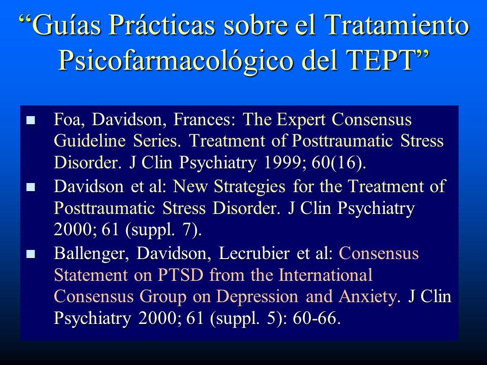 Guías Prácticas sobre el Tratamiento Psicofarmacológico del TEPT