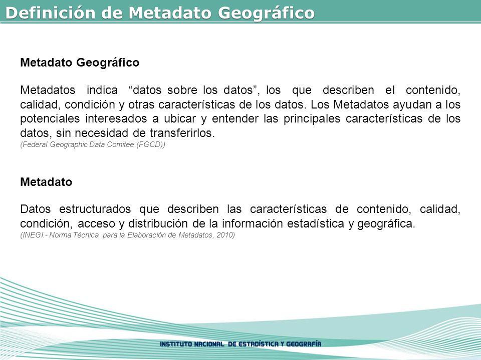 Definición de Metadato Geográfico
