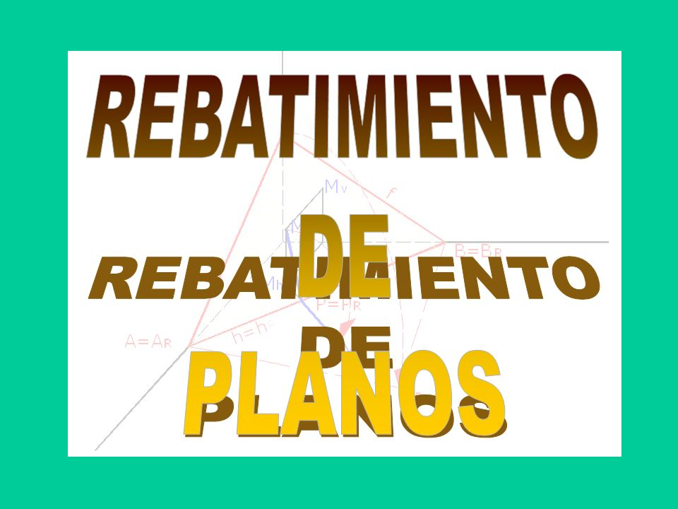 REBATIMIENTO DE PLANOS