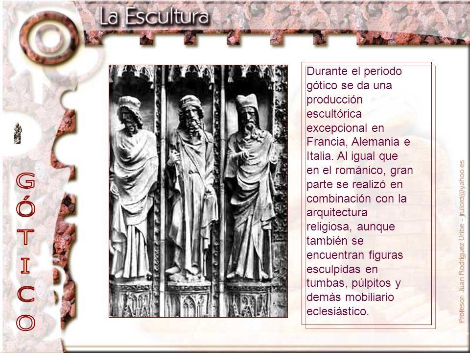 Durante el periodo gótico se da una producción escultórica excepcional en Francia, Alemania e Italia. Al igual que en el románico, gran parte se realizó en combinación con la arquitectura religiosa, aunque también se encuentran figuras esculpidas en tumbas, púlpitos y demás mobiliario eclesiástico.