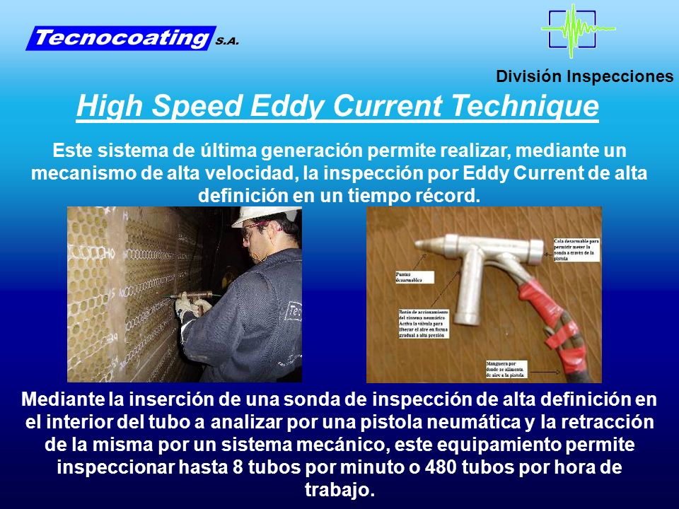 High Speed Eddy Current Technique