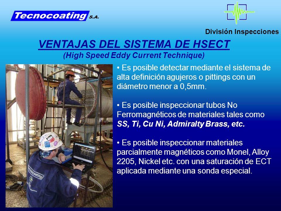VENTAJAS DEL SISTEMA DE HSECT (High Speed Eddy Current Technique)