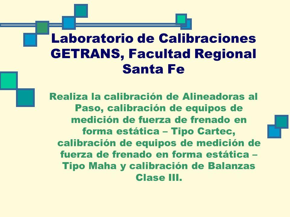 Laboratorio de Calibraciones GETRANS, Facultad Regional Santa Fe