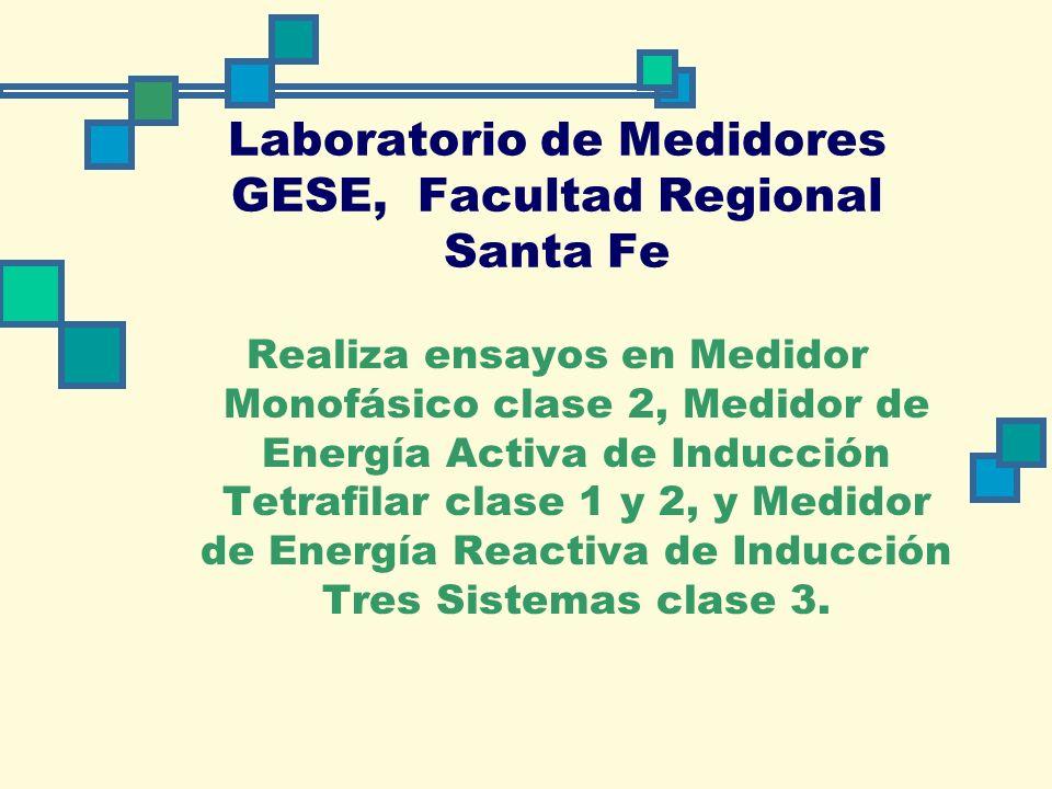 Laboratorio de Medidores GESE, Facultad Regional Santa Fe
