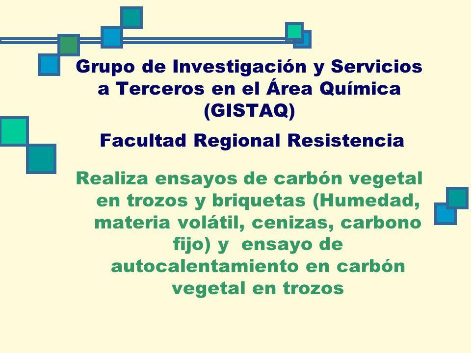 Grupo de Investigación y Servicios a Terceros en el Área Química (GISTAQ) Facultad Regional Resistencia