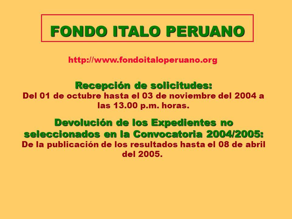 FONDO ITALO PERUANO Convocatoria de Propuestas Año 2004 / 2005 http://www.fondoitaloperuano.org