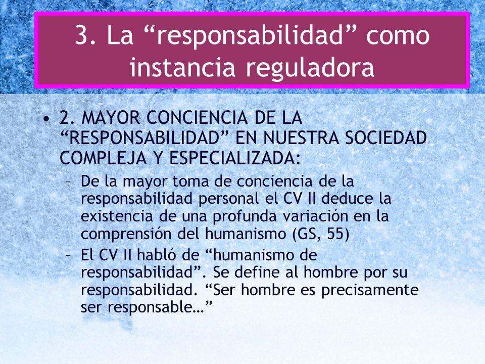 3. La responsabilidad como instancia reguladora