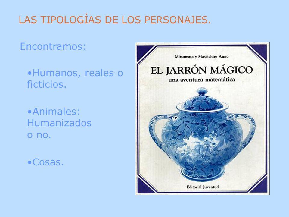 LAS TIPOLOGÍAS DE LOS PERSONAJES.