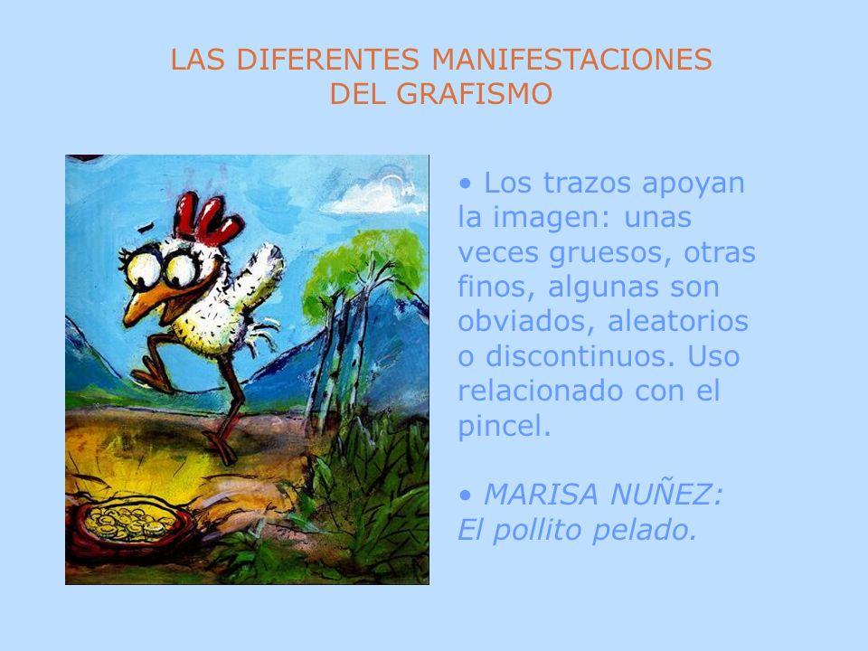 LAS DIFERENTES MANIFESTACIONES DEL GRAFISMO