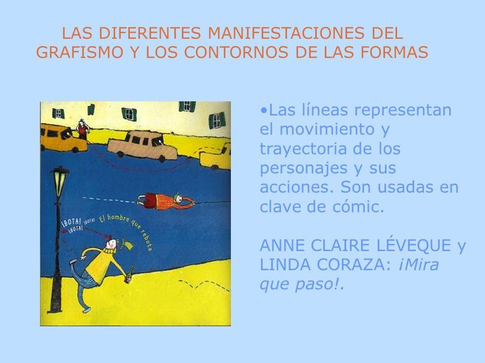 LAS DIFERENTES MANIFESTACIONES DEL GRAFISMO Y LOS CONTORNOS DE LAS FORMAS