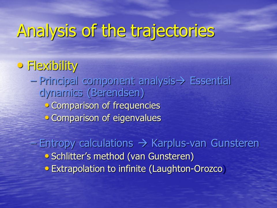 Analysis of the trajectories