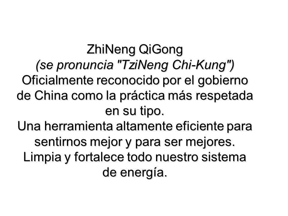 ZhiNeng QiGong (se pronuncia TziNeng Chi-Kung )