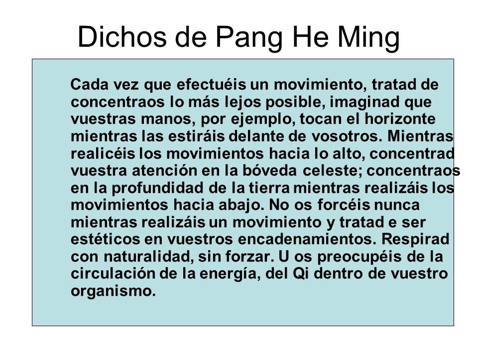 Dichos de Pang He Ming
